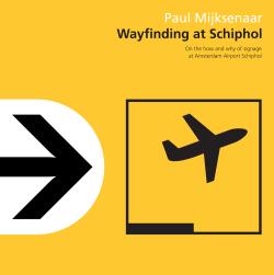 Wayfinding at Schiphol